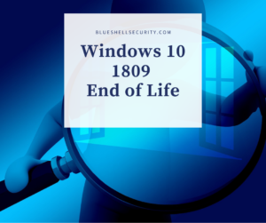 Windows 10 1809 end of life