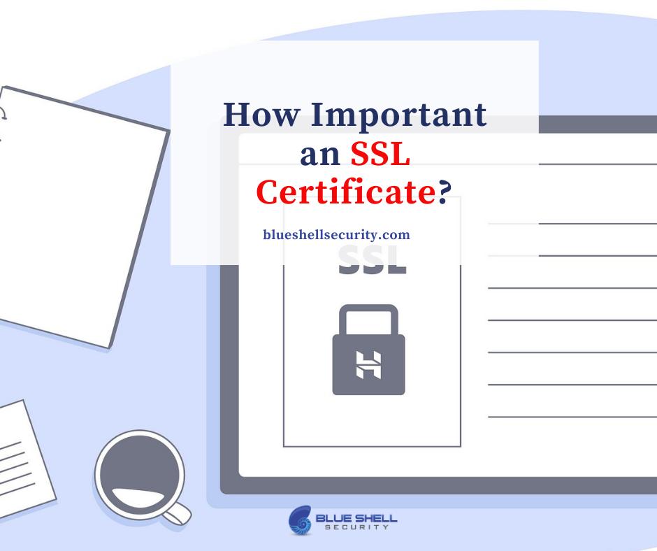 importance of an SSL certifcate